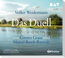Das Duell. Die Geschichte von Günter Grass und Marcel Reich-Ranicki