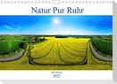 Natur Pur Ruhr (Wandkalender 2022 DIN A4 quer)