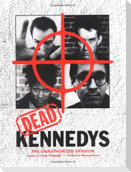 Dead Kennedys: The Unauthorized Version