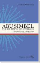 Abu Simbel und die Tempel des Nassersees