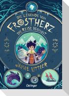 Die Legende von Frostherz 1. Die Reise beginnt