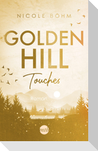 Golden Hill Touches