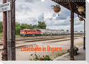 Eisenbahn in Ungarn (Wandkalender 2022 DIN A3 quer)