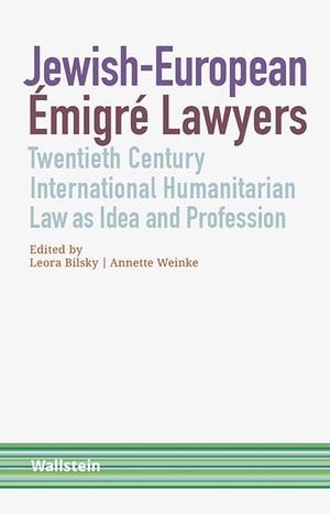 Bilsky, Leora / Annette Weinke (Hrsg.). Jewish-Eur