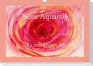 Neue Aquarelle (Wandkalender 2022 DIN A3 quer)