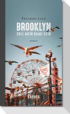 Brooklyn soll mein Name sein