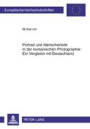 Portrait und Menschenbild in der koreanischen Photographie: Ein Vergleich mit Deutschland