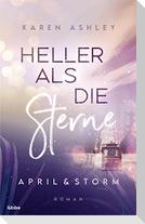 April & Storm - Heller als die Sterne