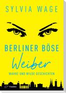 Berliner Böse Weiber