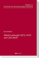 """Alfred Lansburgh (1872-1937) und """"Die Bank"""""""