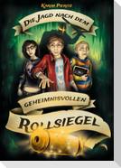 Die Jagd nach dem geheimnisvollen Rollsiegel - Jugendbuch ab 12 Jahren