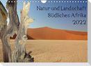 Natur und Landschaft. Südliches Afrika 2022 (Wandkalender 2022 DIN A4 quer)