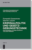Kriminalpolitik und Gesetzgebungstechnik