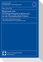 Regionen mit Gesetzgebungskompetenzen in der Europäischen Union