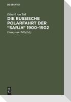 """Die russische Polarfahrt der """"Sarja"""" 1900-1902"""