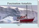 Faszination Antarktis (Wandkalender 2022 DIN A3 quer)