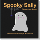 Spooky Sally Cleans Her Room