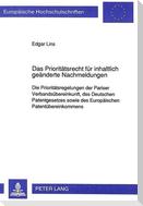 Das Prioritätsrecht für inhaltlich geänderte Nachmeldungen