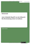 Arno Schmidts Begriff von der Allmacht: Die Bestimmung seines Leviathans