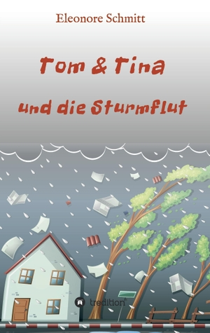 Schmitt, Eleonore. Tom & Tina, Band 1 - und die St