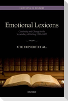Emotional Lexicons: Continuity and Change in the Vocabulary of Feeling 1700-2000