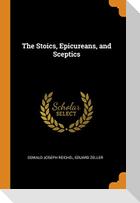 The Stoics, Epicureans, and Sceptics
