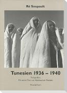 Tunesien 1936 - 1940