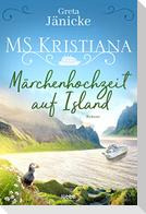 MS Kristiana - Märchenhochzeit auf Island