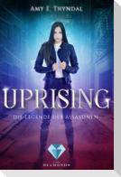 Uprising (Die Legende der Assassinen 1)
