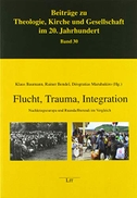Flucht, Trauma, Integration