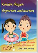 Kinder fragen - Experten antworten Vol. 2