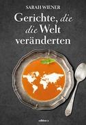 Gerichte, die die Welt veränderten