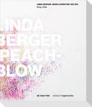 LINDA BERGER - PEACH-BLOW