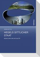 Hegels sittlicher Staat