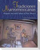 Tradiciones Nuevomexicanas: Hispano Arts and Culture of New Mexico