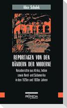 Reportagen von den Rändern der Moderne
