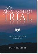 An Appalachian Trial