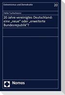"""20 Jahre vereinigtes Deutschland: eine """"neue"""" oder """"erweiterte Bundesrepublik""""?"""