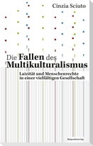 Die Fallen des Multikulturalismus