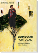 Sehnsucht Portugal