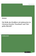 """Die Rolle des Erzählers als Außenseiter in Christian Krachts """"Faserland"""" und """"Der gelbe Bleistift"""""""