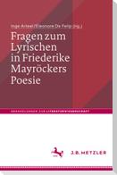 Fragen zum Lyrischen in Friederike Mayröckers Poesie