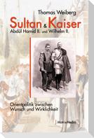 Sultan & Kaiser