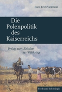 Die Polenpolitik des Kaiserreichs