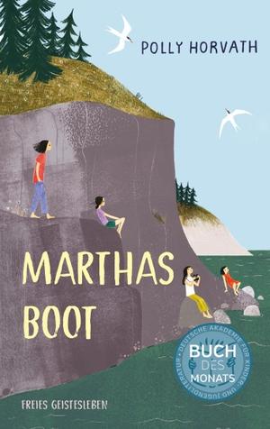 Horvath, Polly. Marthas Boot. Freies Geistesleben GmbH, 2021.