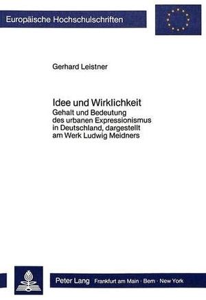 Leistner, Gerhard. Idee und Wirklichkeit - Gehalt
