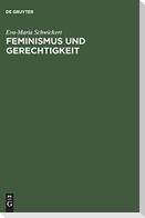 Feminismus und Gerechtigkeit