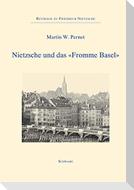 """Nietzsche und das """"Fromme Basel"""""""