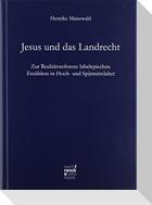 Jesus und das Landrecht