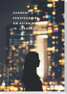 Current Perspectives on Asian Woman in Leadership